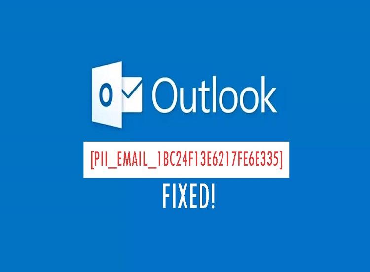 [pii_email_1bc24f13e6217fe6e335] Error Code Solution