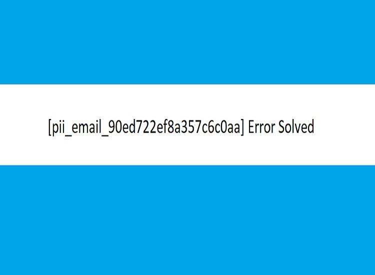 [pii_email_90ed722ef8a357c6c0aa] Error Code